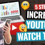 Learn How To Create YouTube Watch Time For Your Business