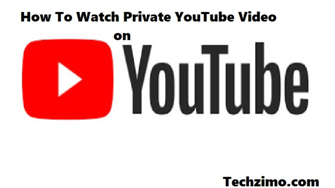 how to see private youtube videos