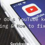 Why Does YouTube Keeppausing Videos? Learn to Fix This Problem Easily