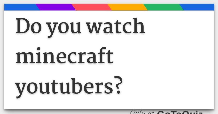 which minecraft youtuber are you