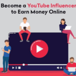 How To Become A Successful YouTube Influencer