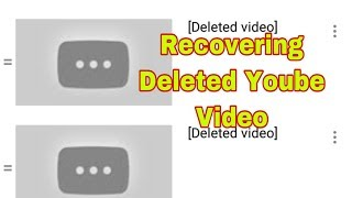 how to recover deleted youtube channel