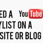 How To Embed A YouTube Playlist On Your Website