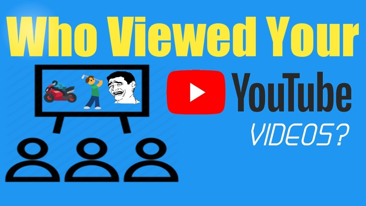 can you see who views your videos on youtube